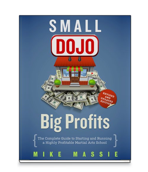 Small Dojo Big Profits | Martial Arts Business Success Done Right — Small Dojo Big Profits