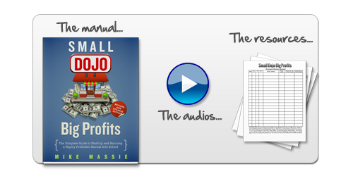 Small dojo big profits martial arts business success done right get the manual plus the resources plus the audio version of the book so you can listen in the car at the gym or doing your road work instant download fandeluxe Choice Image