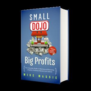 Small Dojo Big Profits hardcover