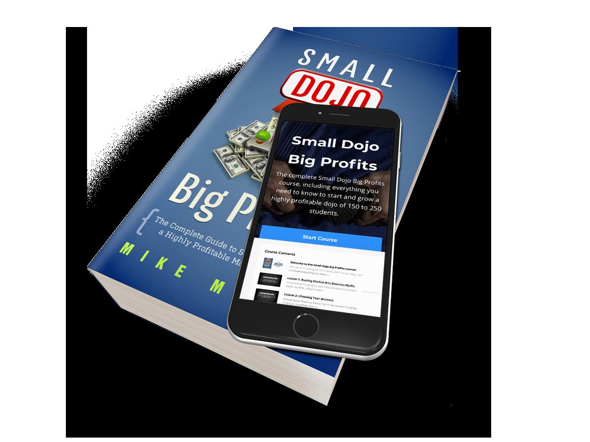 Small Dojo Big Profits master course
