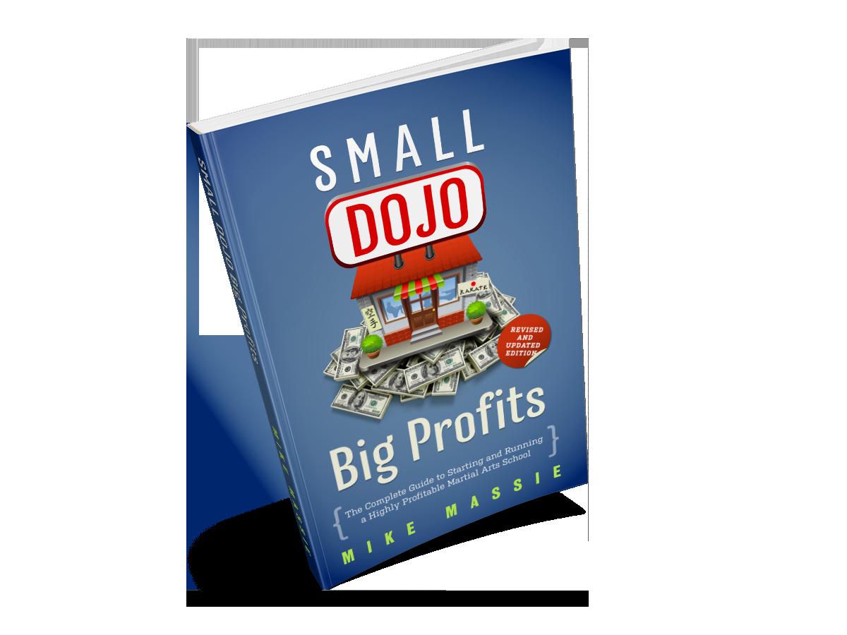 Small Dojo Big Profits paperback